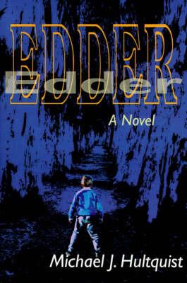 Edder by Michael J. Hultquist