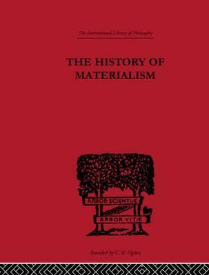 The History of Materialism by F.A. Lange
