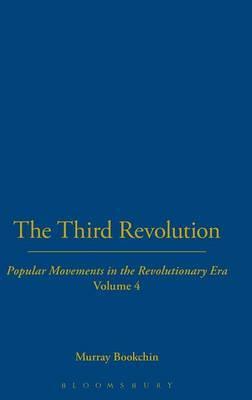 Third Revolution: v.4 by Murray Bookchin image
