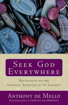 Seek God Everywhere by Anthony De Mello image