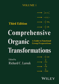 Comprehensive Organic Transformations by Anton V. Dubrovskiy
