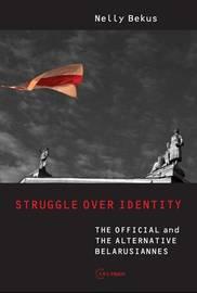 Struggle Over Identity by Nelly Bekus image