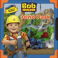 Bob the Builder: Dino Park by Lauren Forte image