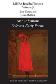 Selected Early Poems by Arthur Symons image