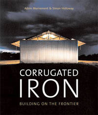 Corrugated Iron: Building on the Frontier by Adam Mornement image