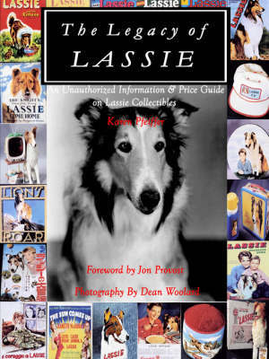 The Legacy of Lassie by karen pfeiffer