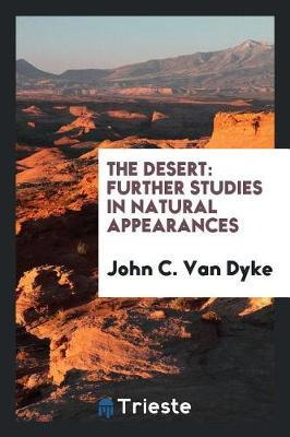 The Desert by John C.Van Dyke