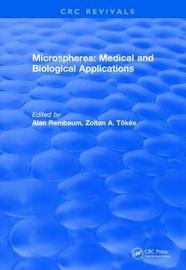 Revival: Microspheres: Medical and Biological Applications (1988) by Alan Rembaum