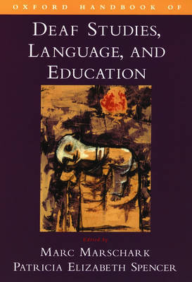 Oxford Handbook of Deaf Studies, Language, and Education image