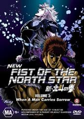 New Fist Of The North Star - Vol 3: When A Man Carries Sorrow on DVD