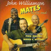 Mates On The Road (Live) by John Williamson