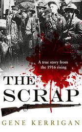 The Scrap by Gene Kerrigan