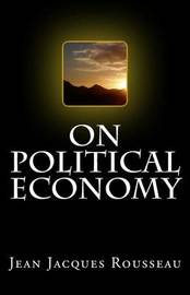 On Political Economy by Jean Jacques Rousseau