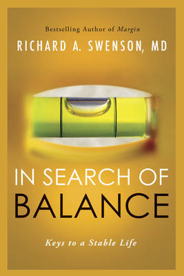In Search of Balance by Richard Swenson