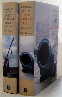 A History of the Early and Late Medieval Siege by Peter Purton image