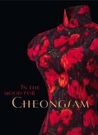 In the Mood for Cheongsam by Chor Lin Lee
