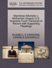 Marchese (Michele) V. McEachen (Angus) U.S. Supreme Court Transcript of Record with Supporting Pleadings by Russell E Parsons