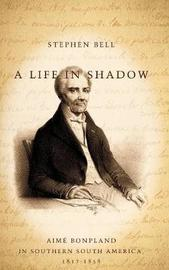 A Life in Shadow by Stephen Bell image