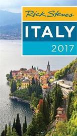 Rick Steves Italy 2017 by Rick Steves