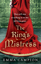 The King's Mistress by Emma Campion image
