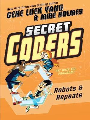 Robots & Repeats by Gene Luen Yang