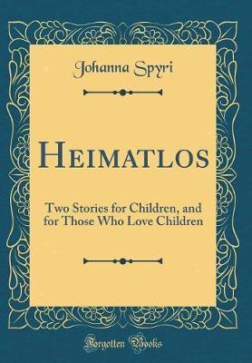 Heimatlos by Johanna Spyri image