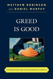 Greed is Good by Matthew Robinson