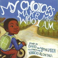 My Choices Make Me Who I Am by David Vision image