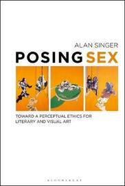 Posing Sex by Alan Singer