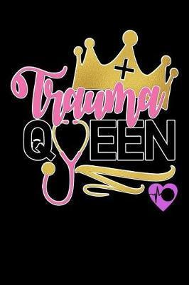 trauma queen by Scrub Lives Publishers