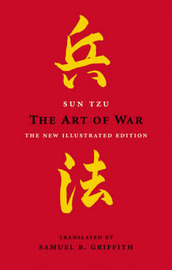 The Art Of War: The Illustrated Edition by Sun Tzu