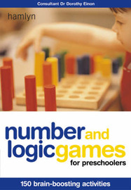 Number and Logic Games for Preschoolers: 150 Brain-boosting Activities by Jane Kemp image