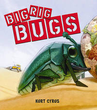 Big Rig Bugs by Kurt Cyrus image