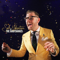 Sal Valentine & The Babyshakes (LP) by Sal Valentine & The Babyshakes