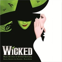 Wicked (Deluxe Edition) by Various