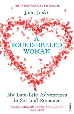 A Round-Heeled Woman by Jane Juska image
