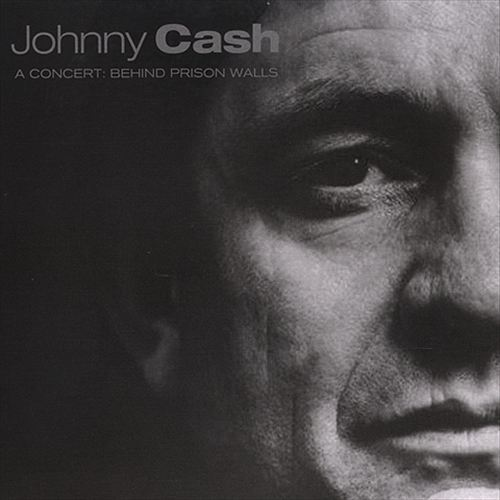 A Concert: Behind Prison Walls by Johnny Cash image