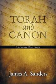 Torah and Canon by James A. Sanders image