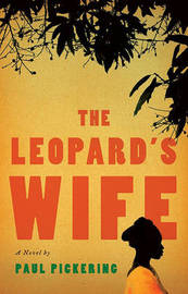 The Leopard's Wife by Paul Pickering image