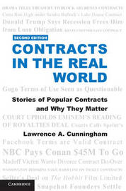 Contracts in the Real World by Lawrence A Cunningham