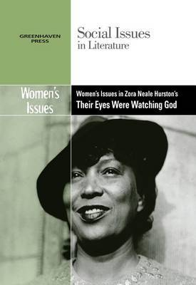 an analysis of literary elements in their eyes were watching god a novel by zora neale hurston Their eyes were watching god is a 1937 novel and the best known work by african-american writer zora neale hurston the novel narrates main character janie crawford's ripening from a vibrant, but voiceless, teenage girl into a woman with her finger on the trigger of her own destiny.