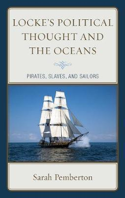 Locke's Political Thought and the Oceans by Sarah Pemberton