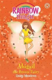 Abigail The Breeze Fairy (Rainbow Magic #9 - Weather Fairies series) by Daisy Meadows