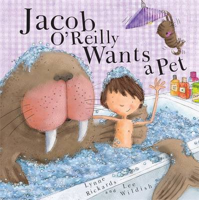 Jacob O'Reilly Wants a Pet by Lynne Rickards image