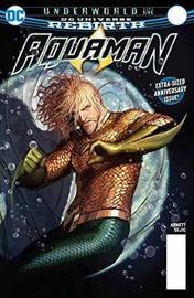 Aquaman Volume 4: Rebirth by Dan Abnett