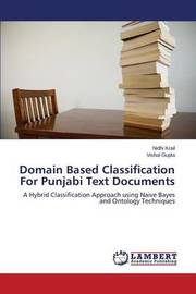 Domain Based Classification for Punjabi Text Documents by Krail Nidhi