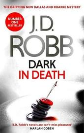 Dark in Death by J.D Robb