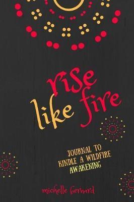 Rise Like Fire by Michelle Bernard image