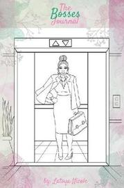 The Bosses Journal by Latoya Nicole image