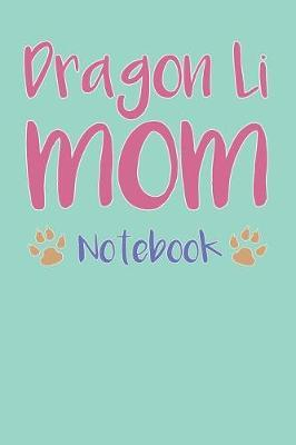 Dragon Li Mom Composition Notebook of Cat Mom Journal by Joyce D